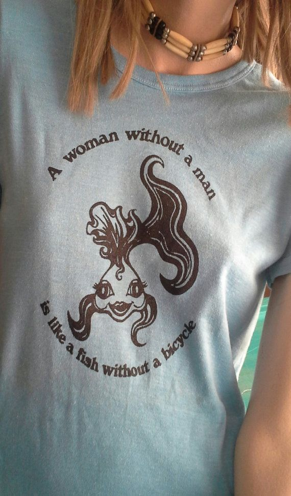 "Unworn '70s Vintage Feminist T-Shirt NOS ""A Woman Without a Man, is Like a Fish Without a Bicycle"" tee shirt tshirt feminism lesbian sappho"