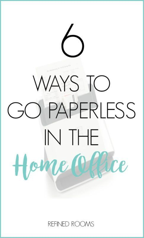 Looking For Ways To Go Paperless In The Home Office Check Out These 6 Easy