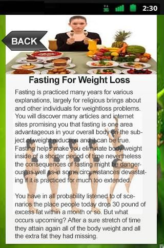 Fasting For Weight Loss | This Application gives you a big assortment of pounds decline recommendations, BMI calculator and Calories chart for many foods objects that are basic at the same time as assure fat reduction.<p>The Fasting For Weight Loss provides straightforward and affordable excess weight ideas for persons of all ages. It consists of the normal pounds dropping guidelines, some basic house cures for dropping pounds, what foodstuff ought to taken to lessen pounds, what meals must…
