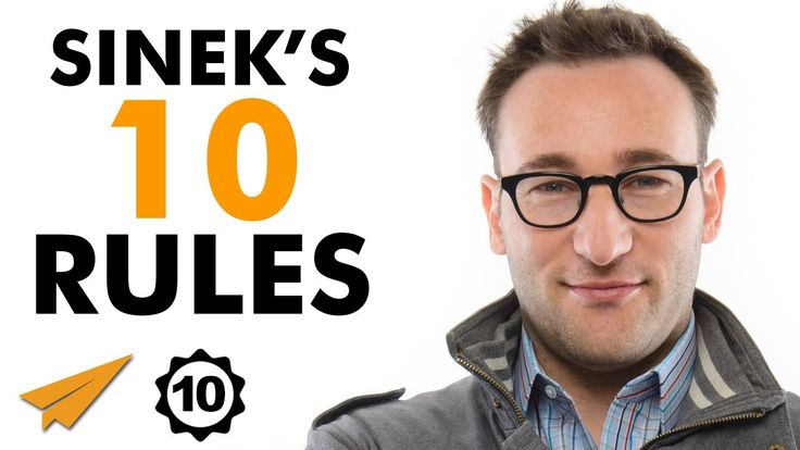 Simon Sinek's Top 10 Rules For Success (@simonsinek) - YouTube