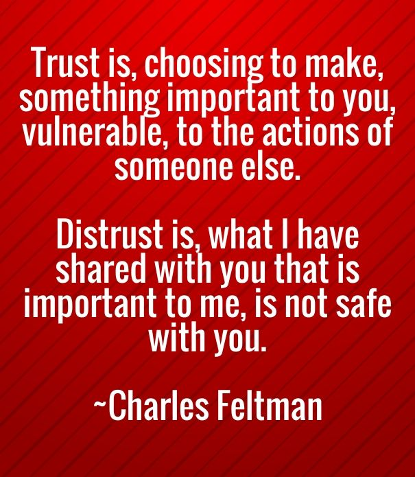 Trust is, choosing to make, something important to you, vulnerable, to the actio… – Whole Hearted Living