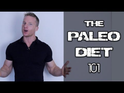 The Paleo Diet 101 - Make your body fat disappear - Brad Gouthro
