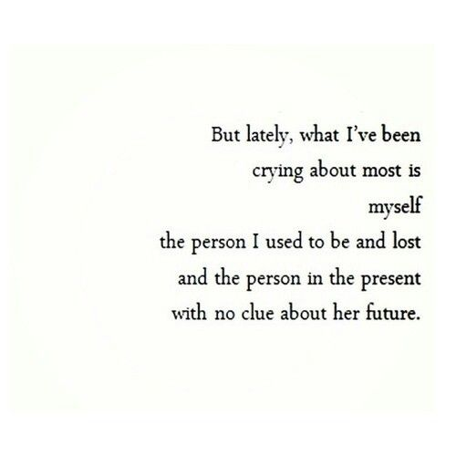 I lost myself, but I am slowly finding myself again.