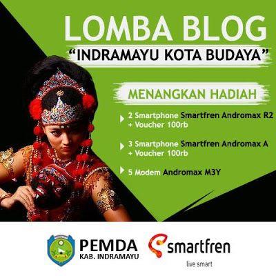 Ayo Ikutan lomba Blog Indramayu Kota Budaya