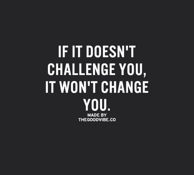 Challenges bring out the change