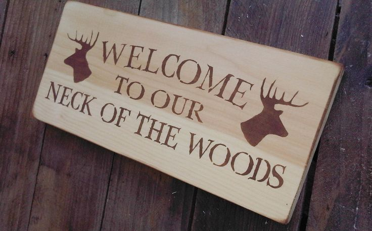 Rustic Hunting Welcome Sign Weclome to our Neck by AndTheSignSays, $20.00