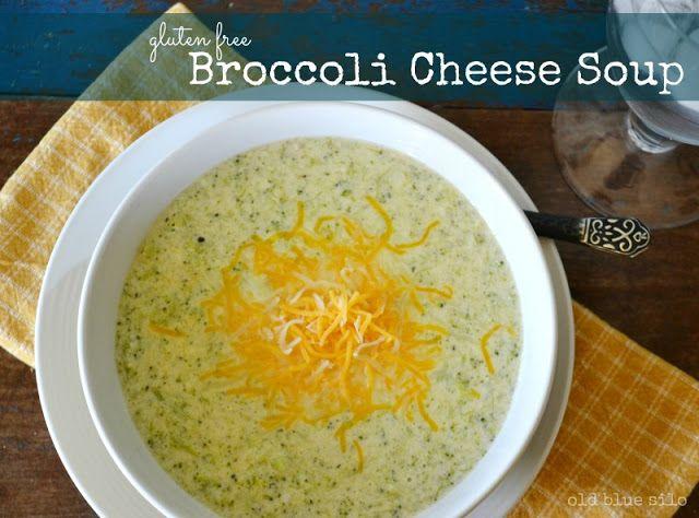 gluten free broccoli cheese soup - old blue silo