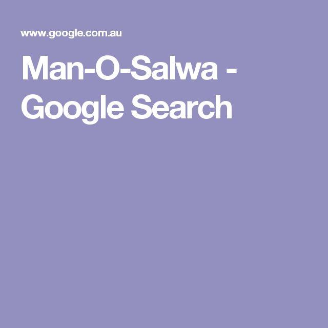 Man-O-Salwa - Google Search