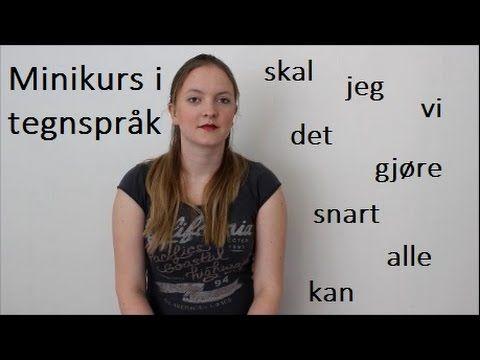 Minikurs i tegnspråk: ofte brukte småord (#16)