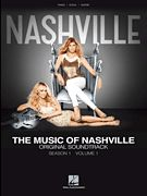 The Music of Nashville: Season 1, Volume 1. The first official songbook is now available! For piano and voice with guitar chord frames. $16.99
