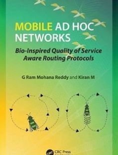 Mobile Ad Hoc Networks Bio-Inspired Quality of Service Aware Routing Protocols free download by M Kiran; Reddy G Ram Mohana ISBN: 9781315351636 with BooksBob. Fast and free eBooks download.  The post Mobile Ad Hoc Networks Bio-Inspired Quality of Service Aware Routing Protocols Free Download appeared first on Booksbob.com.
