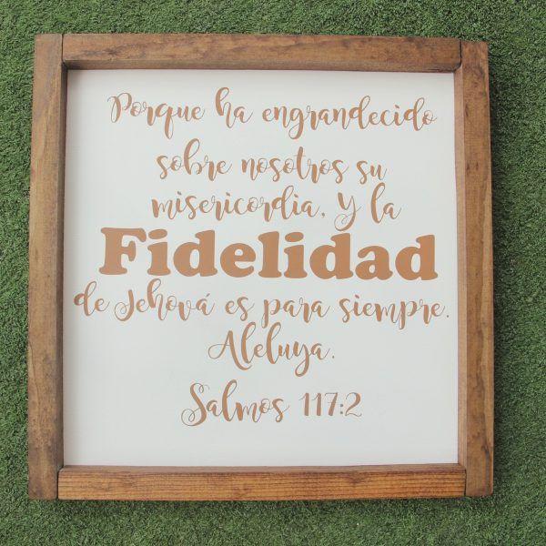 """Letrero con Marco de Madera """"Salmos 117:2"""""""