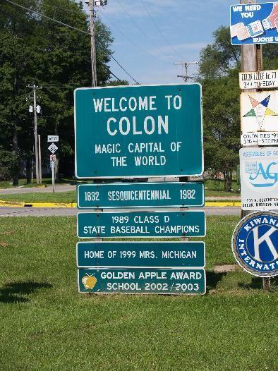 MAGIC CAPITAL of the WORLD / Magic Capitol of the World.... Colon, Michigan...  Really !