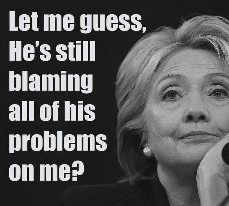 Yes, Trump is still blaming Hilary Clinton for a long laundry list of things. And he is blaming Obama. And everyone else within shouting distance. He's been acting like a damn toddler. And I hardly think it's an act.
