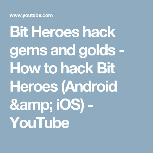 Bit Heroes hack gems and golds - How to hack Bit Heroes (Android & iOS) - YouTube