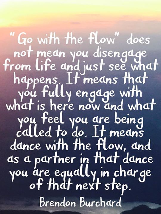 Go with the flow? A clarification. #quotes