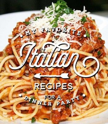 Italian Menus and  Recipes for a Dinner Party