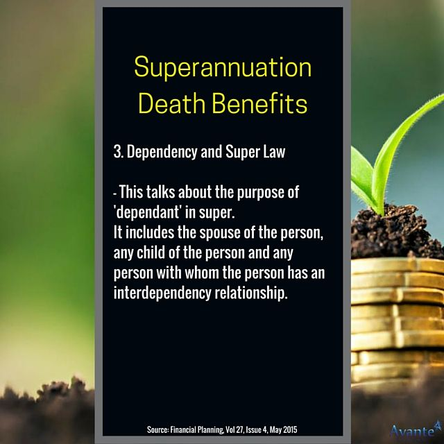 Super Death Benefits and Financial Dependency! Look out for the series. Part 3 - Dependency and Super Law  #Superannuation #Benefits #Avantefs  www.avantefinancial.com.au