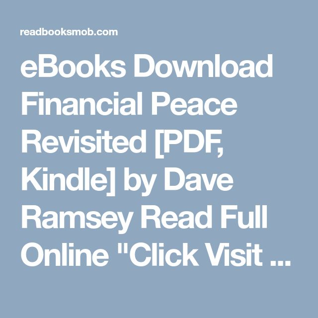 "eBooks Download Financial Peace Revisited [PDF, Kindle] by Dave Ramsey Read Full Online ""Click Visit button"" to access full FREE ebook"