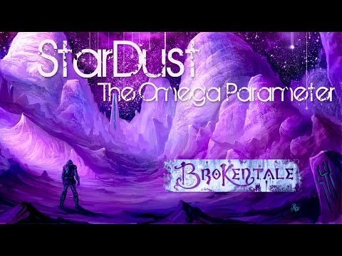 BrokenTale -TimeLapse réalisé sur la musique de notre EP StarDust - The Omega Parameter