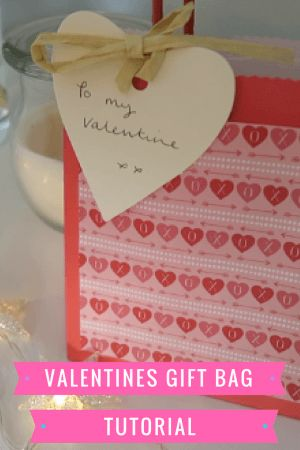 valentines gift bag tutorial