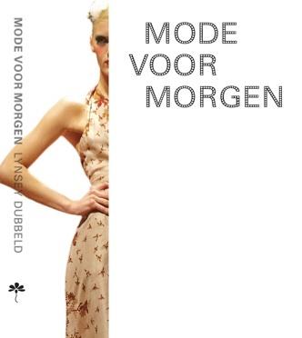 Mode voor Morgen biedt een gids door de jungle van de ecofashion trend door Lynsey Dubbeld mmv o.a. Awearness Fair Fashion