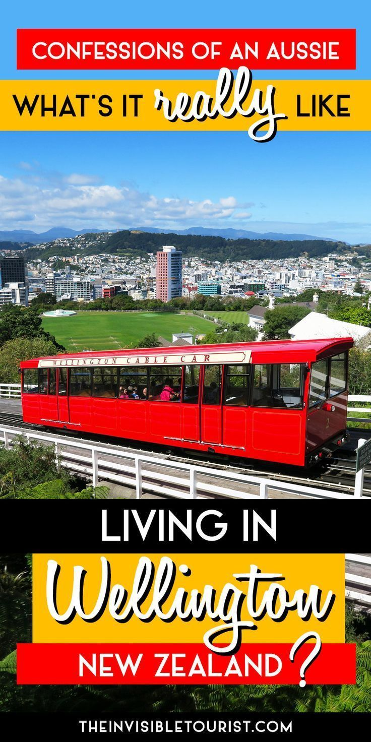 What S It Really Like Living In Wellington Nz The Invisible Tourist New Zealand Travel New Zealand Itinerary Oceania Travel