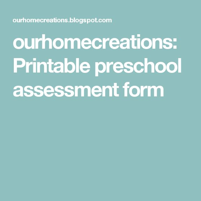 The 25+ best Preschool assessment forms ideas on Pinterest - assessment form in pdf