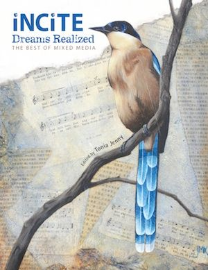 Editor's picks...and I'm one of them! Incite Dreams Realized Preview Gallery on http://www.createmixedmedia.com