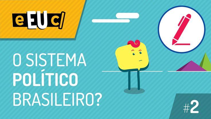 O Sistema Político Brasileiro - Legislativo - S01E02