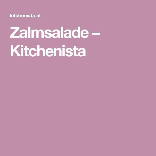 Zalmsalade – Kitchenista