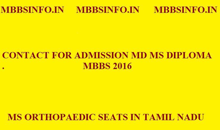 MS Orthopaedics seats Tamil nadu admission 2016mbbsinfo