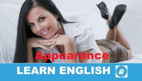 Angol szókincs témakör: Appearance (Megjelenés). Mai leckénkben azt járjuk…