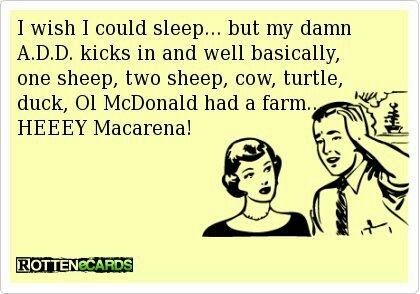 Pretty much...Sleeping Ecards, Add Ecards, Bahahahaha, Basic, A D D, Too Funny, So True, So Funny, Totally Me