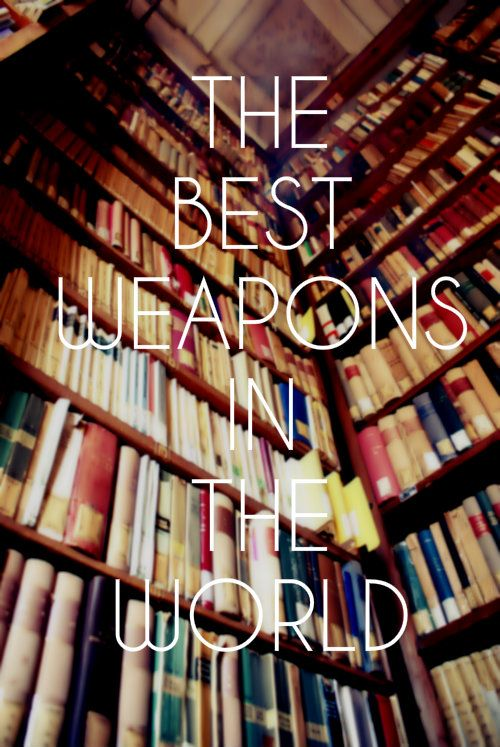The best weapon in the world