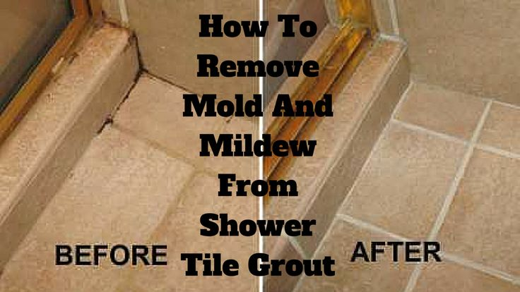 How to remove mold and mildew from shower tile grout for How to get bathroom tiles clean
