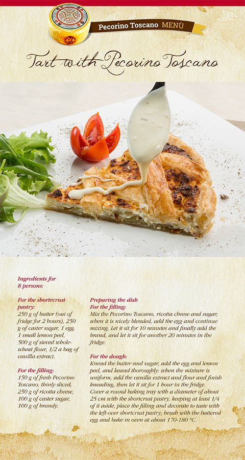 Those who love pie pastry will adore this savoury pie. Pecorino Toscano PDO is predominant, but the other ingredients contribute to make this dish rich and tasty. You can find the indications for this recipe on our blog.