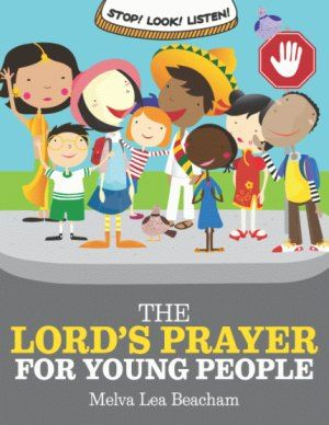 The Lord's Prayer for Young People