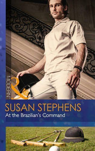 At the Brazilian's Command (Mills & Boon Modern) (Hot Brazilian Nights! - Book 2) - Kindle edition by Susan Stephens. Literature & Fiction Kindle eBooks @ Amazon.com.