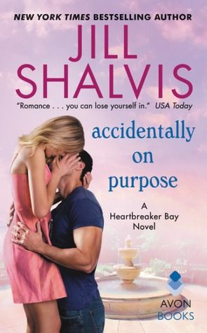 REVIEW: Accidentally on Purpose by Jill Shalvis | Harlequin Junkie | Blogging Romance Books | Addicted to HEA :)