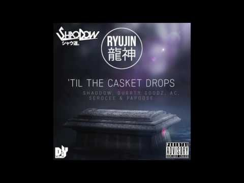 ShaoDow - Till The Casket Drops ft. Serocee, Durrty Goodz, AC & Papoose - YouTube