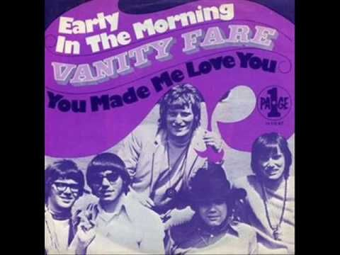 Early In The Morning - Vanity Fare - British group Vanity Fare reached #8 in UK & #12 in USA with Early In The Morning in late `69/early `70.a very happy, upbeat song that I have always liked.lyrically it just flows.