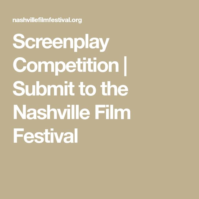 Screenplay Competition | Submit to the Nashville Film Festival