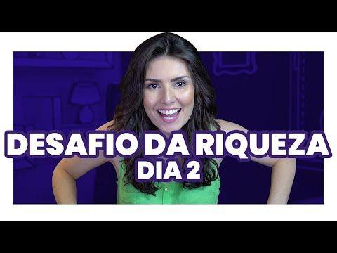 DESAFIO DA RIQUEZA 2º DIA: A tarefa do autoconhec…