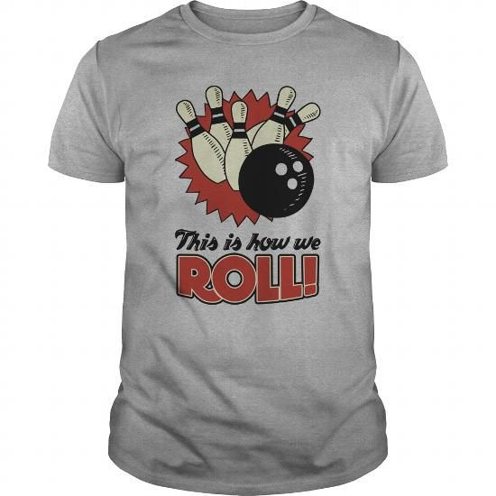 This is how we Bowl  0716 #jobs #tshirts #BOWL #gift #ideas #Popular #Everything #Videos #Shop #Animals #pets #Architecture #Art #Cars #motorcycles #Celebrities #DIY #crafts #Design #Education #Entertainment #Food #drink #Gardening #Geek #Hair #beauty #Health #fitness #History #Holidays #events #Home decor #Humor #Illustrations #posters #Kids #parenting #Men #Outdoors #Photography #Products #Quotes #Science #nature #Sports #Tattoos #Technology #Travel #Weddings #Women