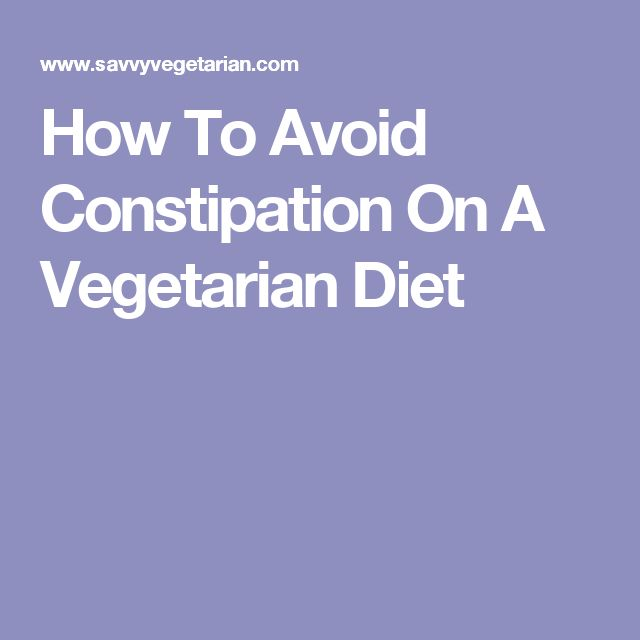 How To Avoid Constipation On A Vegetarian Diet
