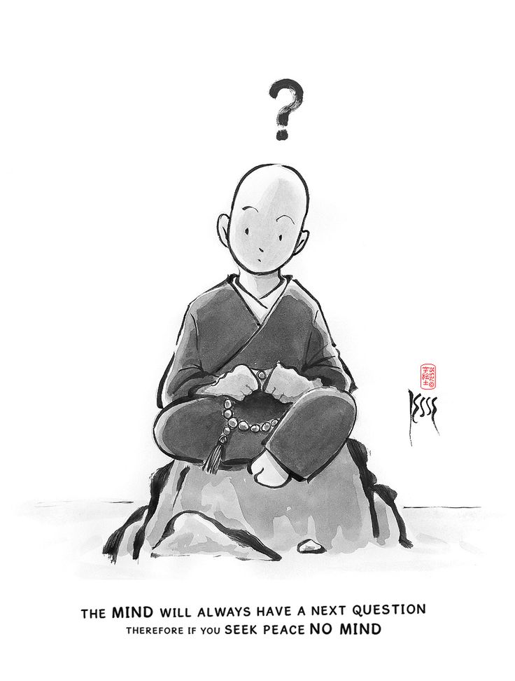The mind is always thinking, restless, never satisfied, it will always create another question, therefore, to find a moment of true silence, peace, don't listen to the mind NO MIND  #7e55e #zen #buddhism