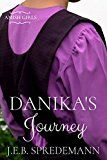 Free Kindle Book -   Danika's Journey (Amish Girls) Check more at http://www.free-kindle-books-4u.com/religion-spiritualityfree-danikas-journey-amish-girls/