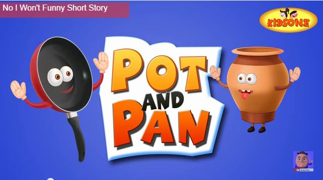 Pot and Pan Funny Short Stories For Children