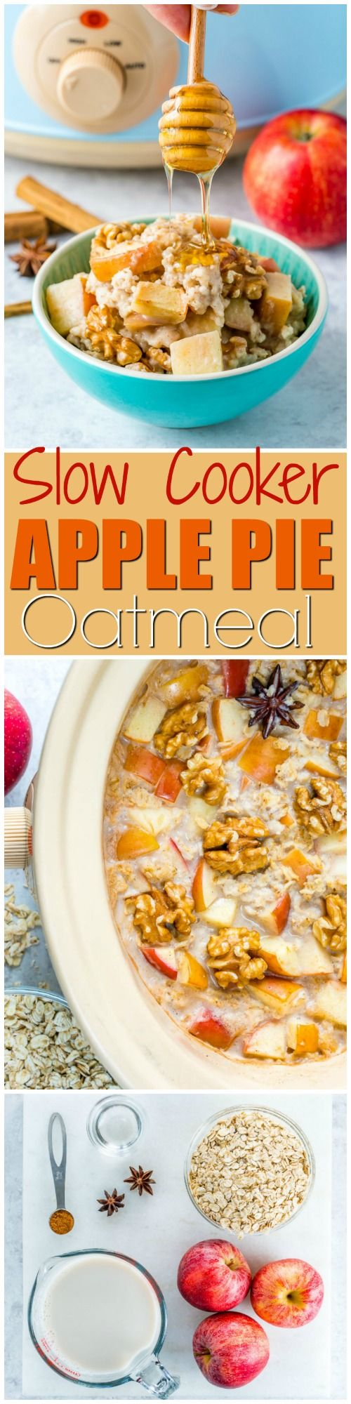 Slow Cooker Apple Pie Oatmeal for Warm Clean Eating Mornings! - Clean Food Crush